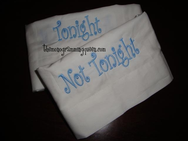 Not Tonight Pillowcase-